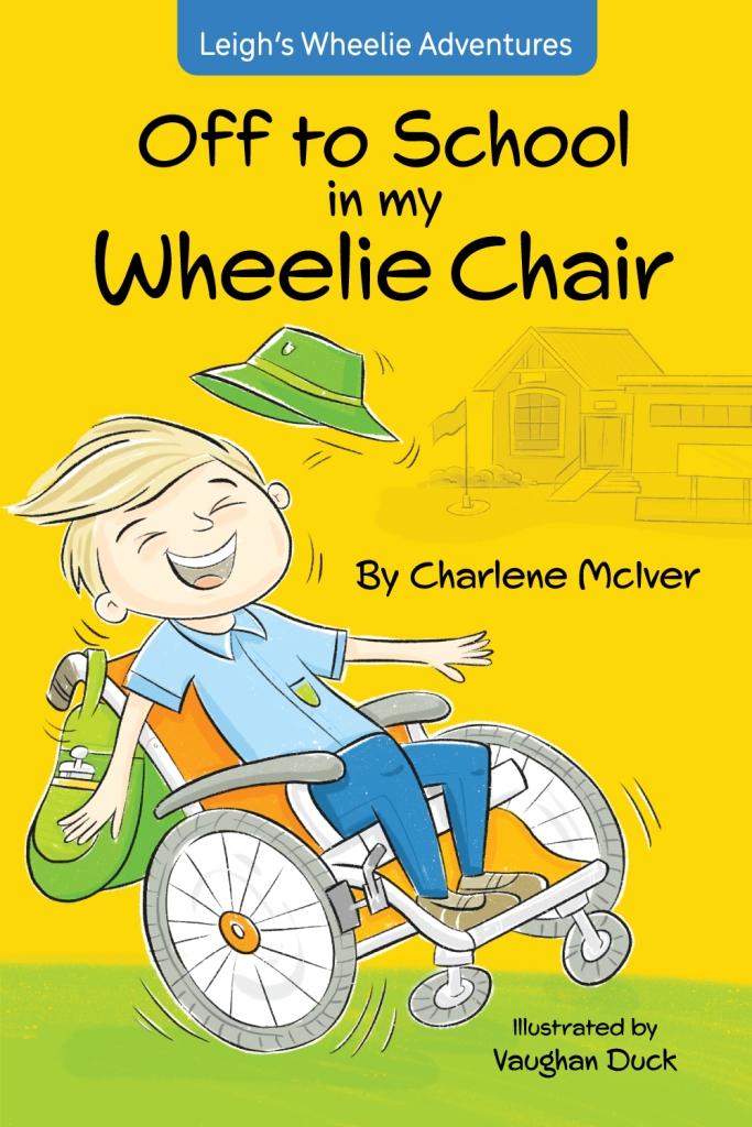 Off to School in My Wheelie Chair